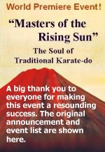 Masters of the Rising Sun - A Historic Karate Event in North America !